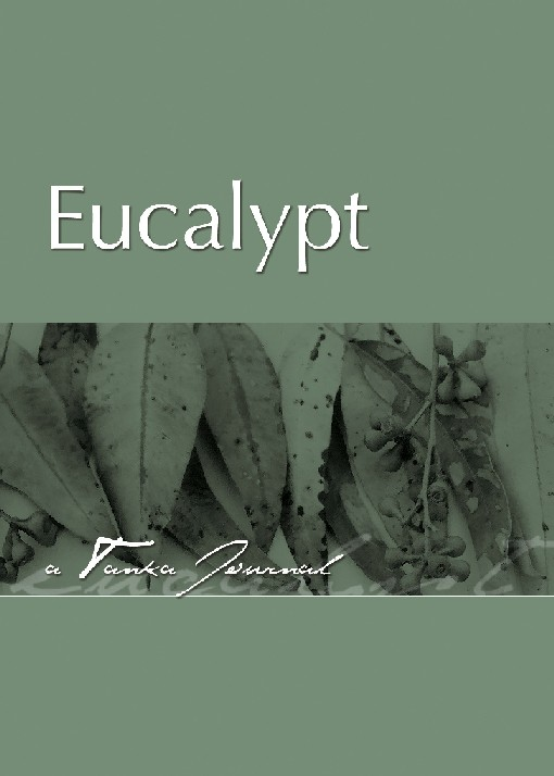 Eucalypt - A Tanka Journal